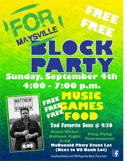FOR Maysville Block Party @ McDonald Parkway Event Lot (next to US Bank lot)