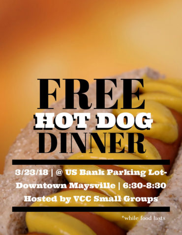 Free Hot Dog Dinner @ US Bank Lot | Maysville | Kentucky | United States