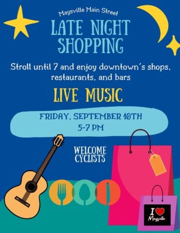 Late Night Shopping @ Downtown Maysville Entertainment District