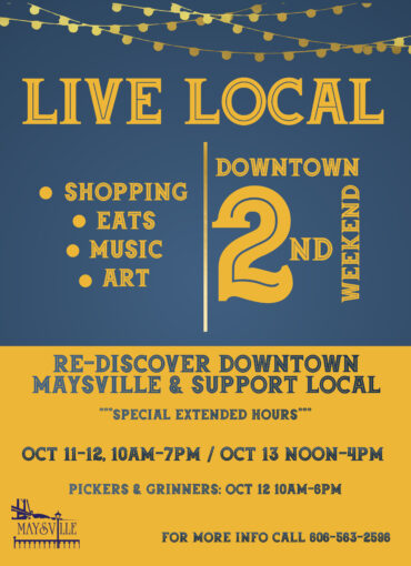Live and Love Local Event @ Downtown Maysville Entertainment District